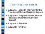 title 45 of cfr part 4629