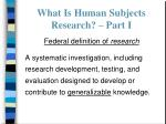 what is human subjects research part i
