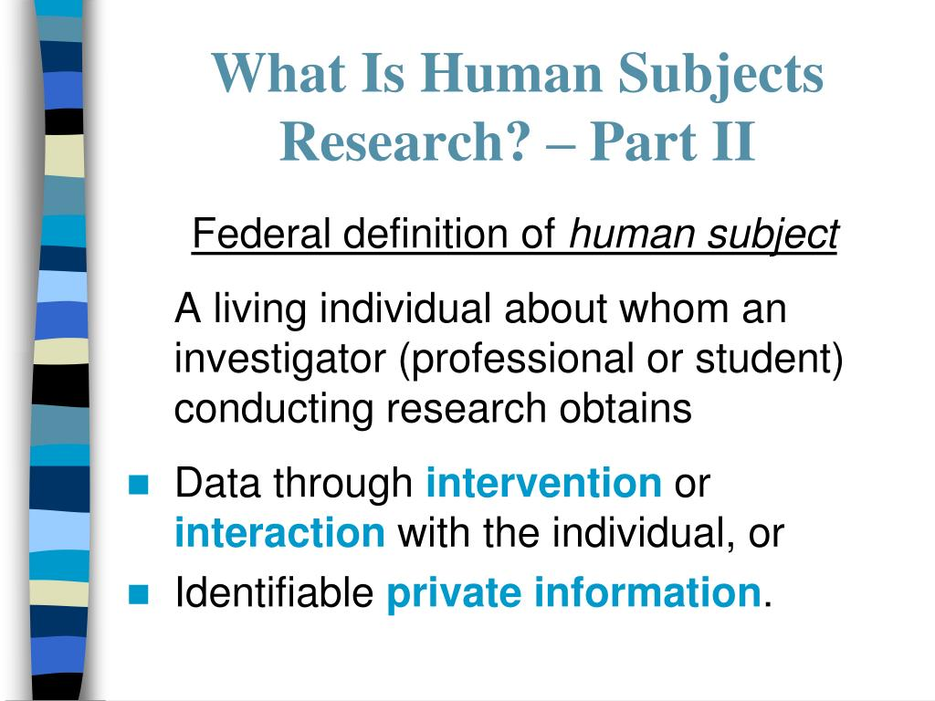 What Is Human Subjects Research? – Part II