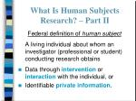 what is human subjects research part ii
