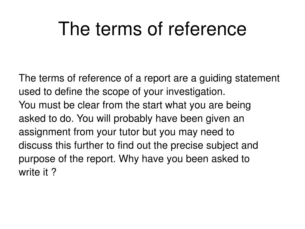 The terms of reference