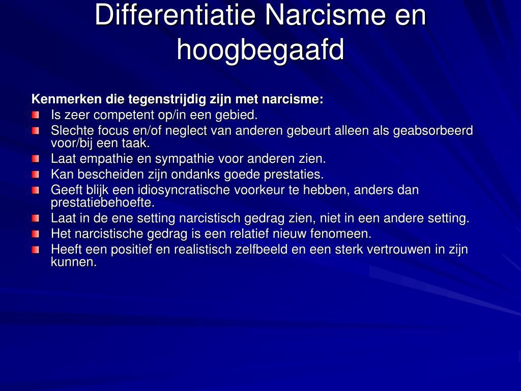 Differentiatie Narcisme en hoogbegaafd