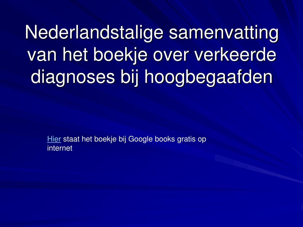 nederlandstalige samenvatting van het boekje over verkeerde diagnoses bij hoogbegaafden l.
