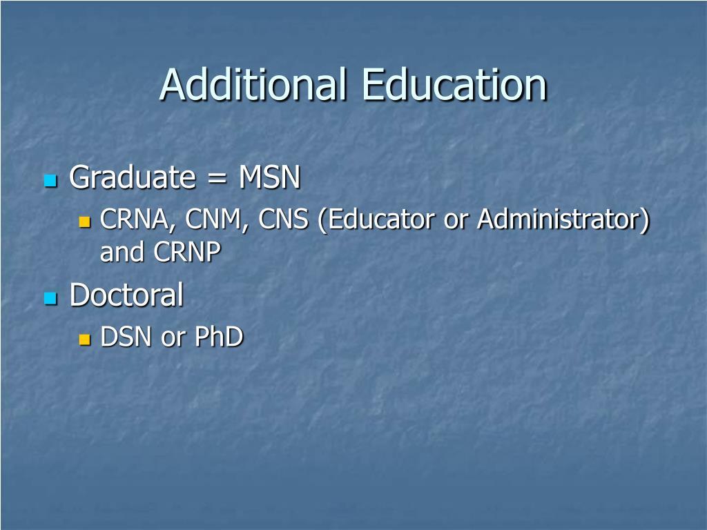 Additional Education