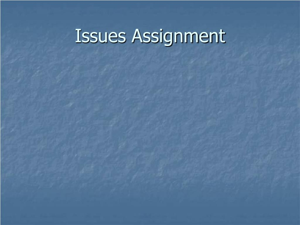 Issues Assignment