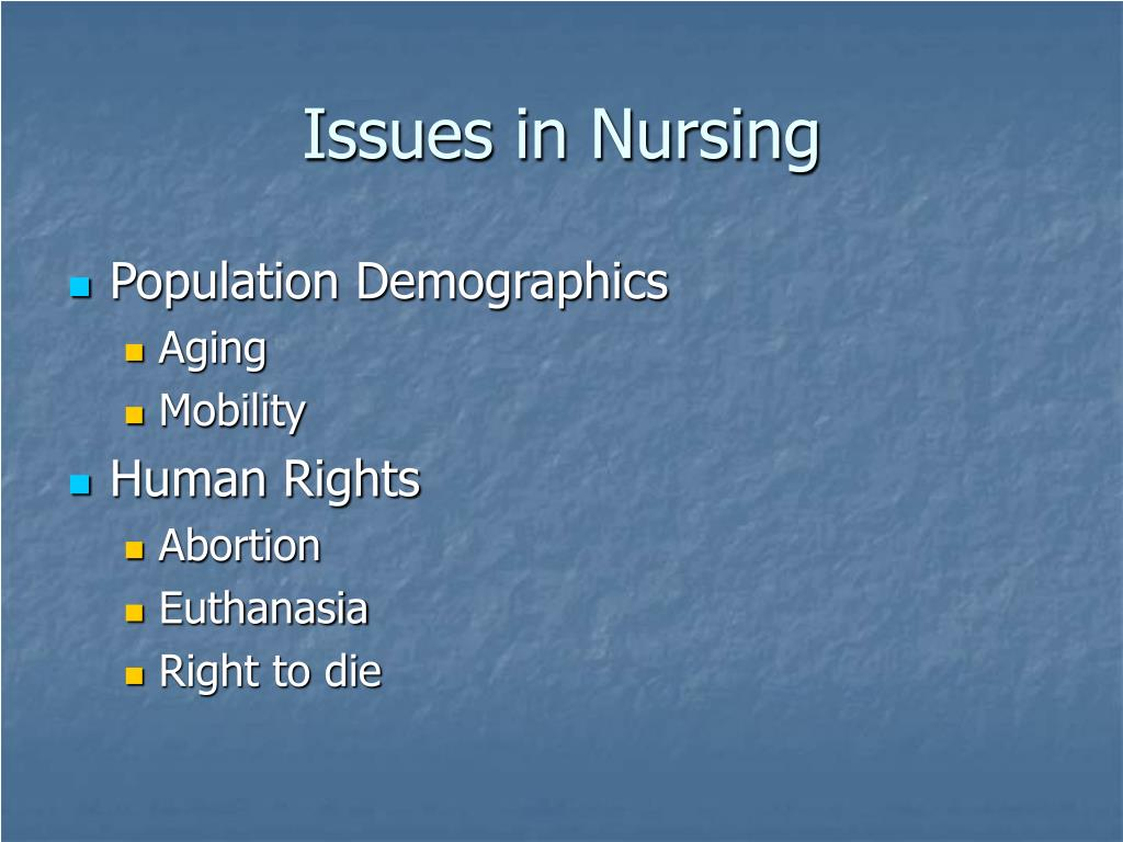 Issues in Nursing