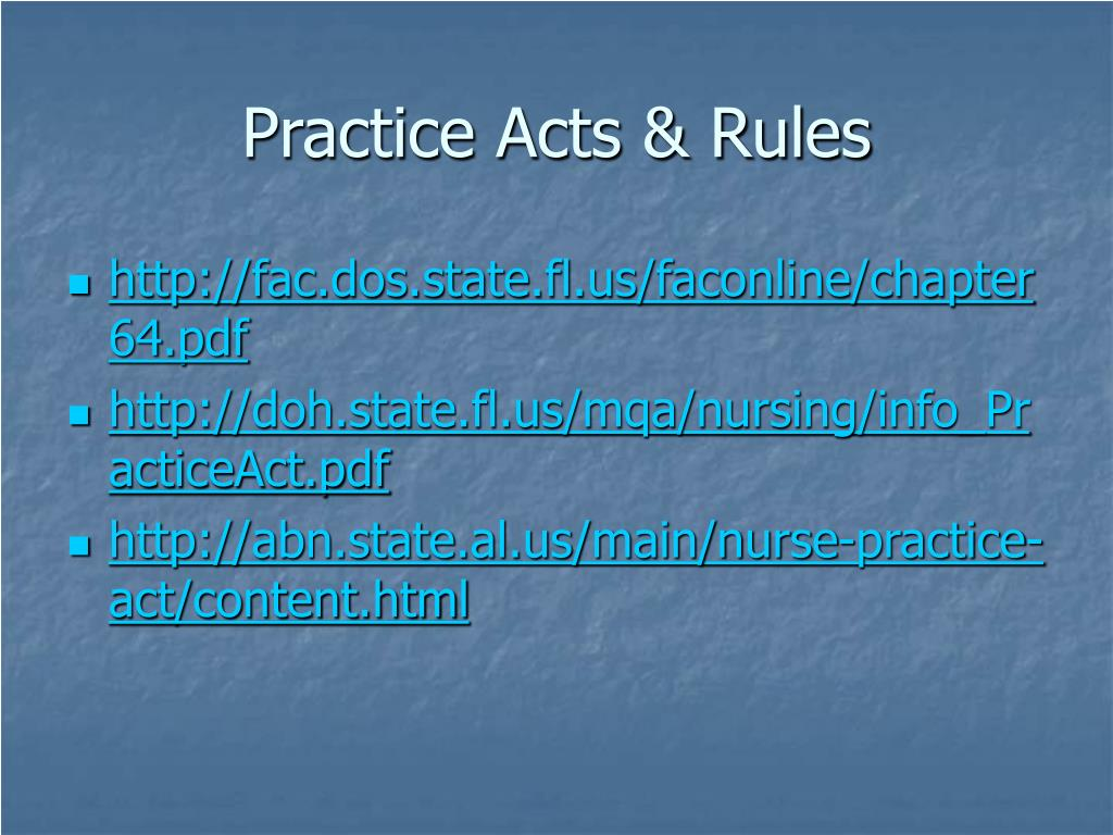 Practice Acts & Rules