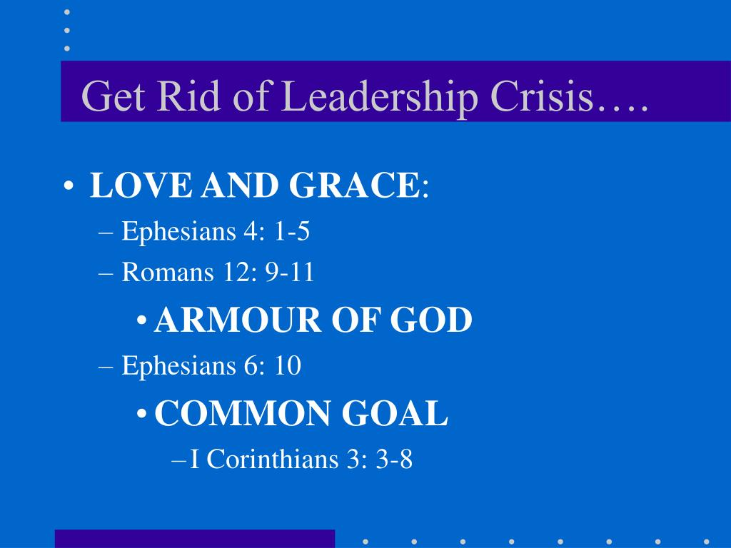 Get Rid of Leadership Crisis….