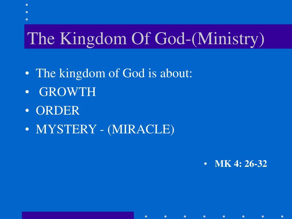 The Kingdom Of God-(Ministry)