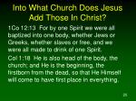 into what church does jesus add those in christ20