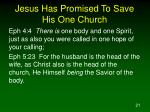 jesus has promised to save his one church