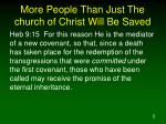 more people than just the church of christ will be saved5