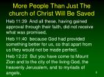 more people than just the church of christ will be saved6