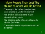 more people than just the church of christ will be saved8