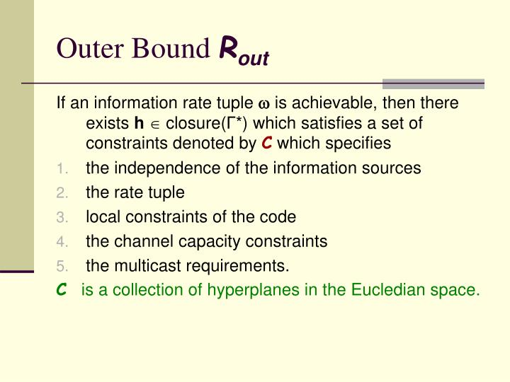 Outer Bound