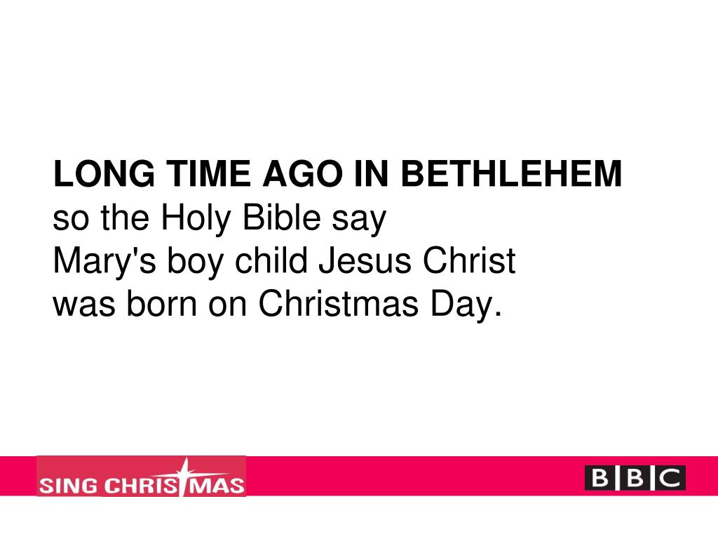 LONG TIME AGO IN BETHLEHEM