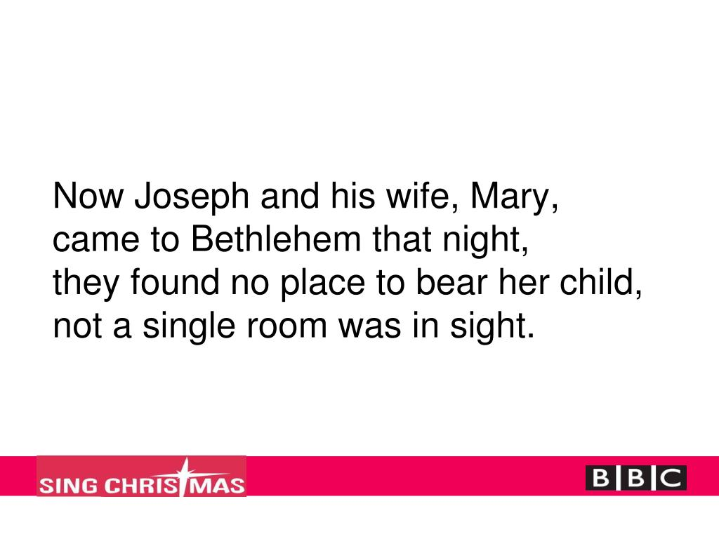 Now Joseph and his wife, Mary,