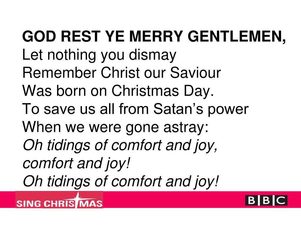 GOD REST YE MERRY GENTLEMEN,