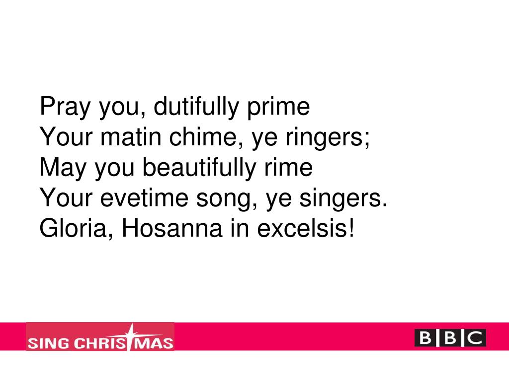 Pray you, dutifully prime