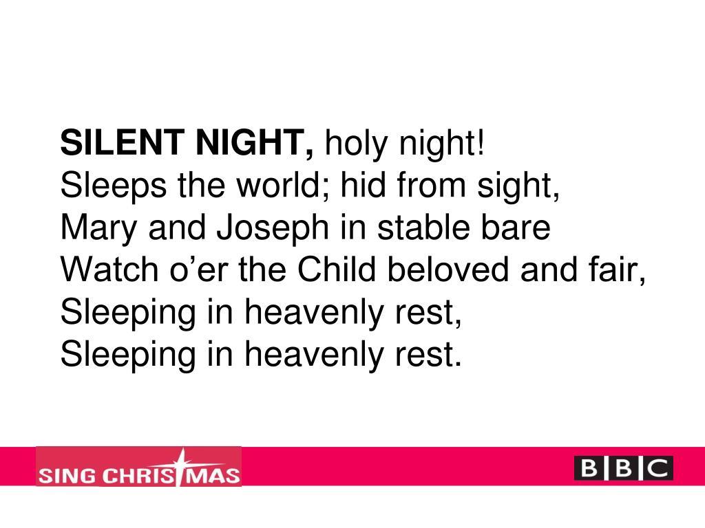 SILENT NIGHT,