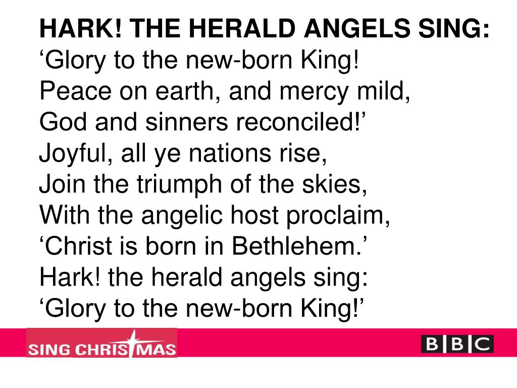 HARK! THE HERALD ANGELS SING: