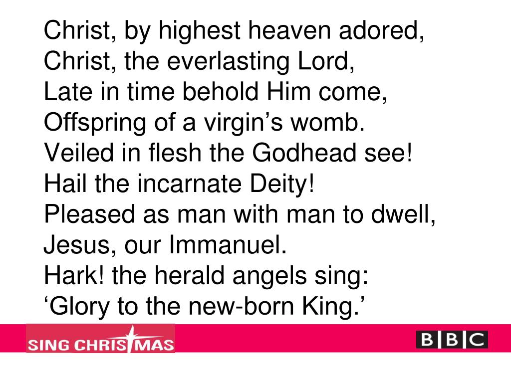Christ, by highest heaven adored,