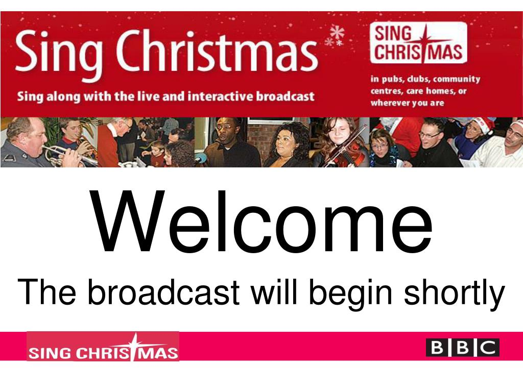 welcome the broadcast will begin shortly l.