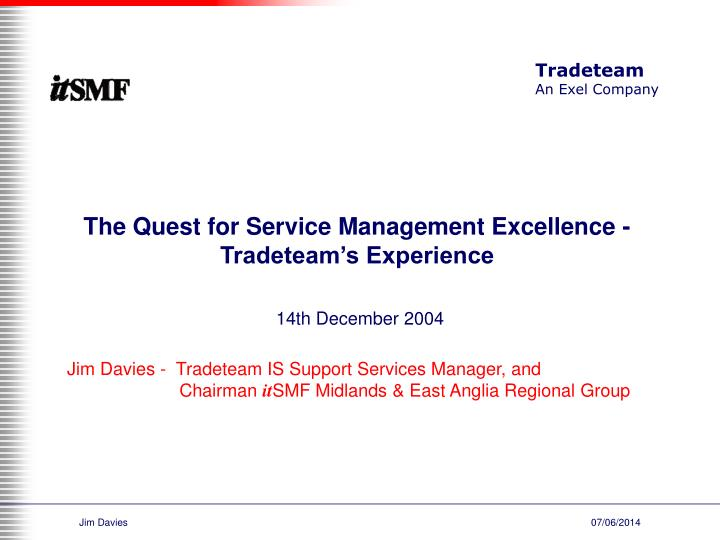 the quest for service management excellence tradeteam s experience n.