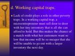 d working capital traps
