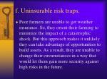 f uninsurable risk traps