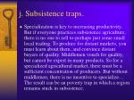 j subsistence traps