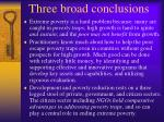 three broad conclusions