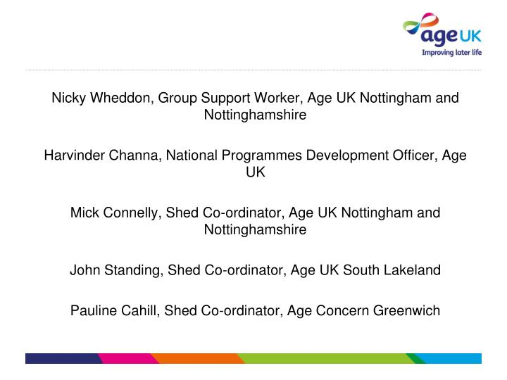 Nicky Wheddon, Group Support Worker, Age UK Nottingham and Nottinghamshire