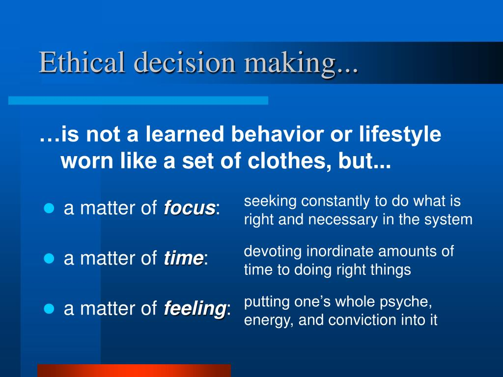 Ethical decision making...