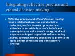 integrating reflective practice and ethical decision making