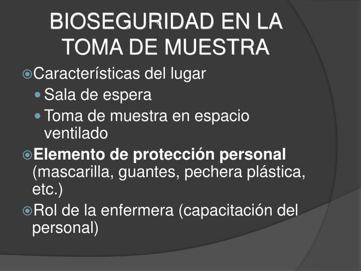 BIOSEGURIDAD EN LA TOMA DE MUESTRA