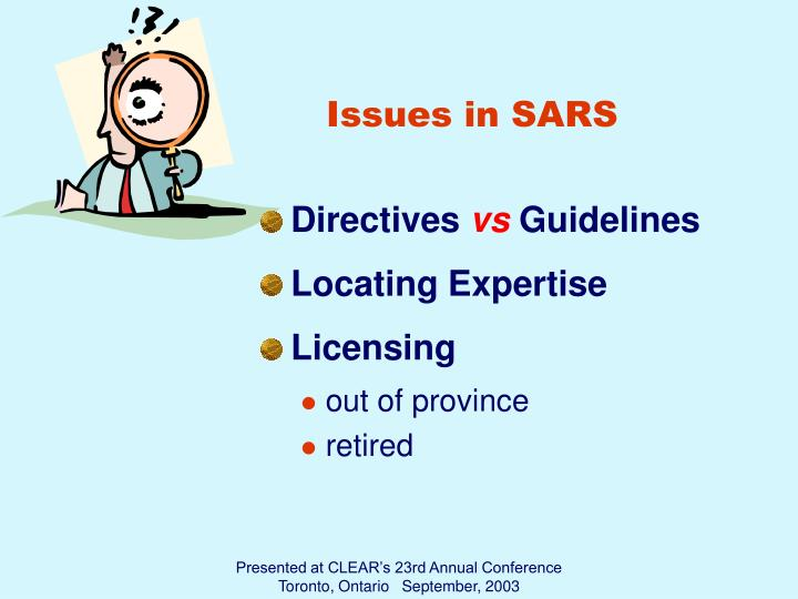 Issues in SARS