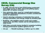 ceus commercial energy use survey ca