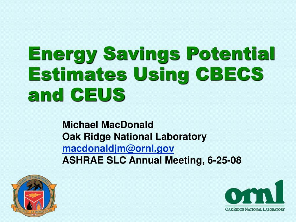 energy savings potential estimates using cbecs and ceus l.