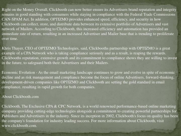 Right on the Money Overall, Clickbooth can now better ensure its Advertisers brand reputation and in...