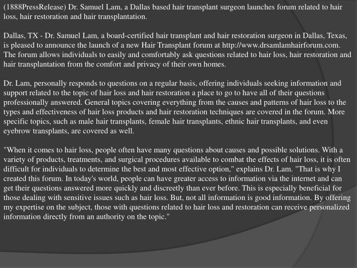 (1888PressRelease) Dr. Samuel Lam, a Dallas based hair transplant surgeon launches forum related to ...