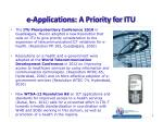 e applications a priority for itu