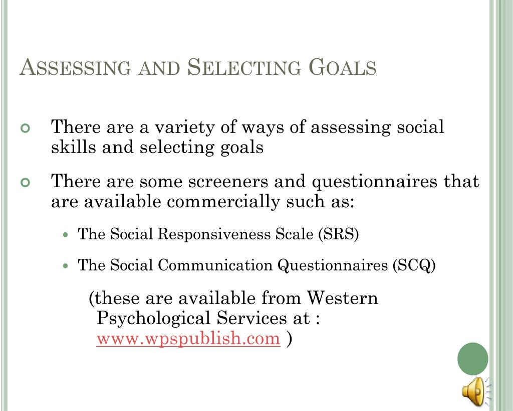 Assessing and Selecting Goals
