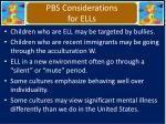 pbs considerations for ells