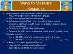 ways to measure response