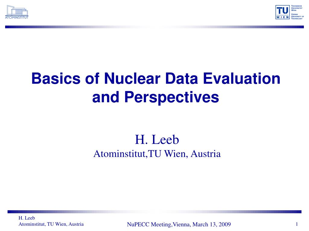 basics of nuclear data evaluation and perspectives l.