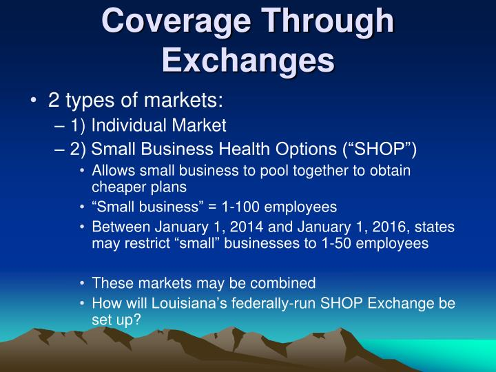 Coverage Through Exchanges