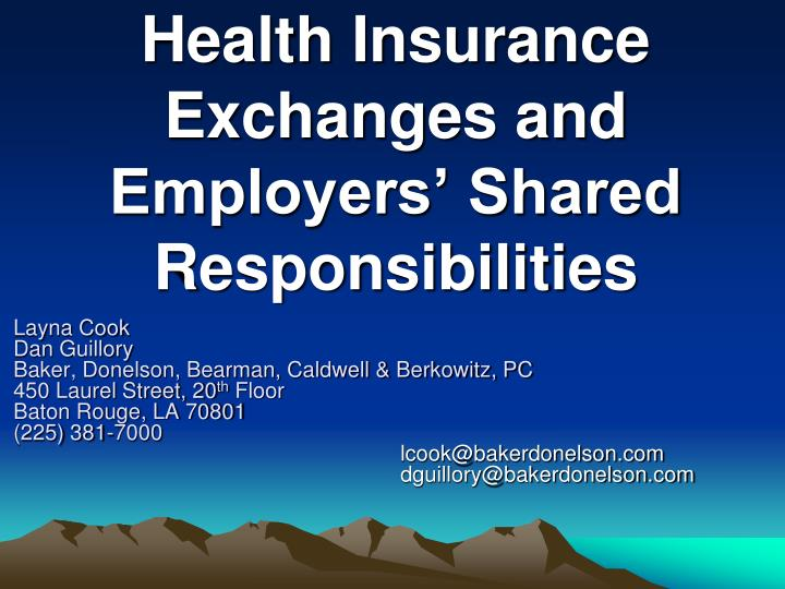 Health insurance exchanges and employers shared responsibilities