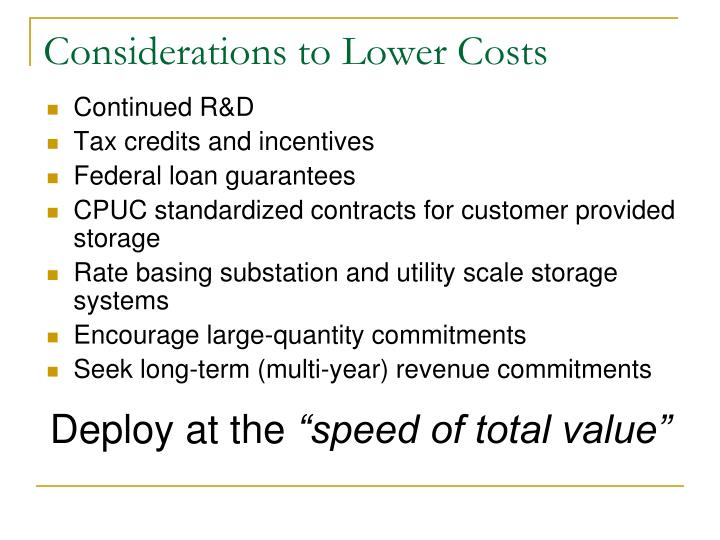 Considerations to Lower Costs