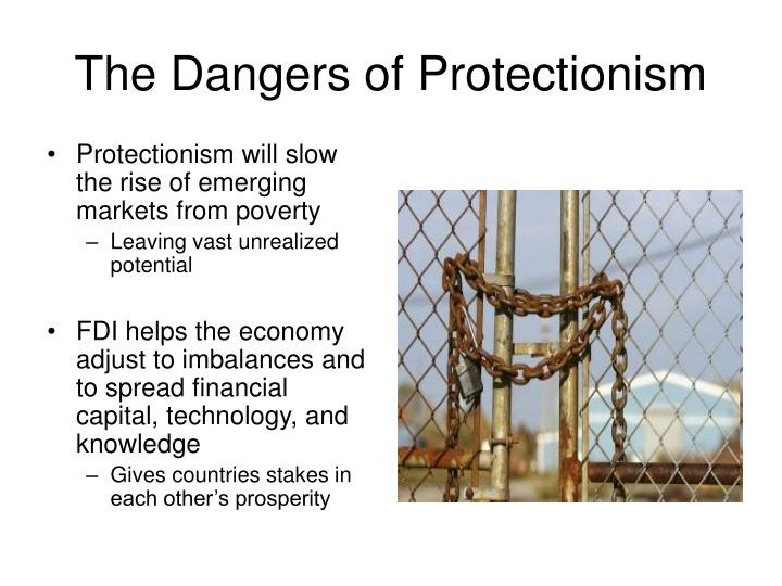 The Dangers of Protectionism